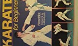 Karate for Beginners - Pierre Blot