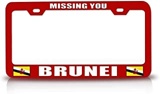 Custom Brother - Missing You Brunei Flag Steel Metal License Plate Frame Red