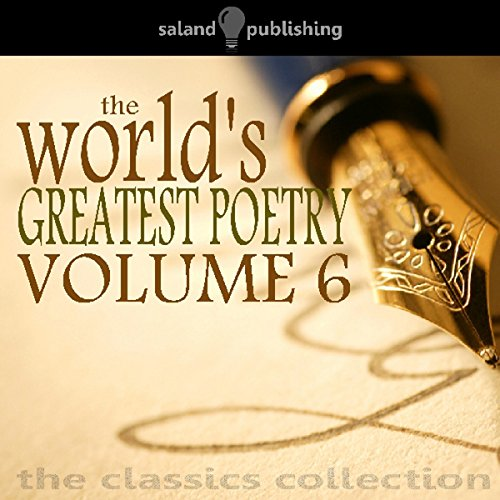 The World's Greatest Poetry Volume 6 audiobook cover art