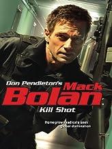Kill Shot (Mack Bolan Book 142)