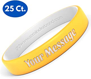 Reminderband 25 Custom Luxe Silicone Wristbands - Personalized Customizable Silicone Rubber Bracelets - Customized for Motivation, Gifts, Support, Causes, Fundraisers, Awareness - Men, Women, Kids