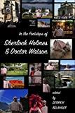 In the Footsteps of Sherlock Holmes and Dr. Watson