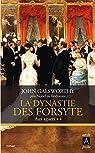 La dynastie des Forsyte - tome 2 Aux aguets par Galsworthy