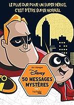 50 messages mystères Disney Tome 2 d'Aurélien Carruesco