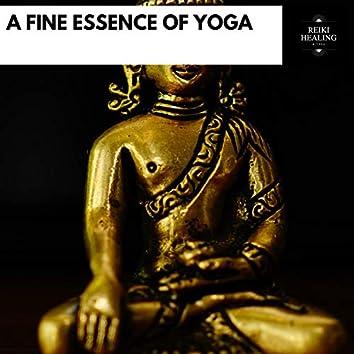 A Fine Essence Of Yoga