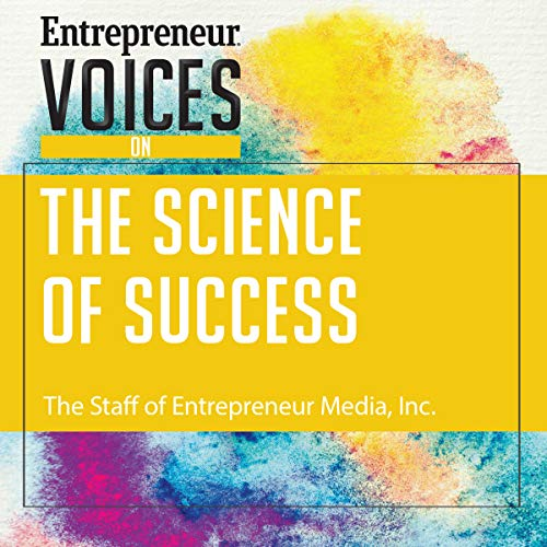 Entrepreneur Voices on the Science of Success audiobook cover art