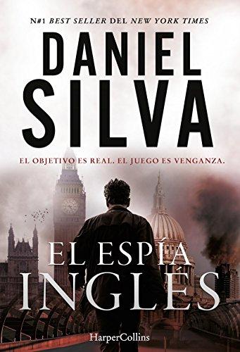 El espía inglés (Suspense / Thriller) de [Daniel Silva, VICTORIA HORRILLO LEDESMA]