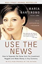 Use The News: How To Separate the Noise from the Investment Nuggets and Make Money in Any Economy (English Edition)