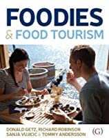 Foodies & Food Tourism
