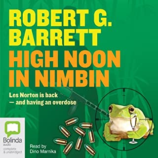 High Noon in Nimbin                   By:                                                                                                                                 Robert G. Barrett                               Narrated by:                                                                                                                                 Dino Marnika                      Length: 5 hrs and 48 mins     42 ratings     Overall 4.5