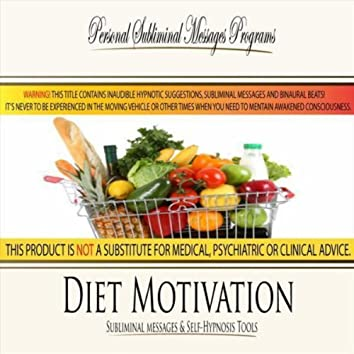 Diet Motivation - Subliminal Messages