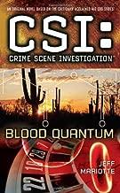CSI: Crime Scene Investigation: Blood Quantum by Jeff Mariotte (2010-02-23)