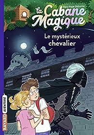 La Cabane Magique, Tome 2 : Le mystérieux chevalier par Mary Pope Osborne