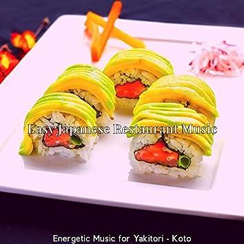 Energetic Music for Yakitori - Koto