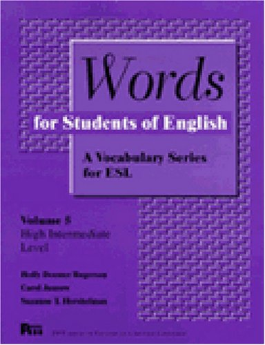 Compare Textbook Prices for Words for Students of English : A Vocabulary Series for ESL, Vol. 5 Pitt Series in English As a Second Language  ISBN 9780472082155 by Rogerson, Holly Deemer,Hershelman, Suzanne,Jasnow, Carol