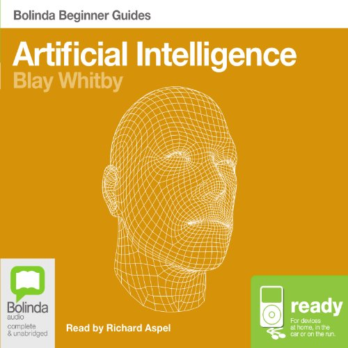 Artificial Intelligence: Bolinda Beginner Guides audiobook cover art
