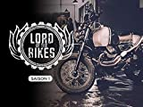 Lord of the Bikes Season 1