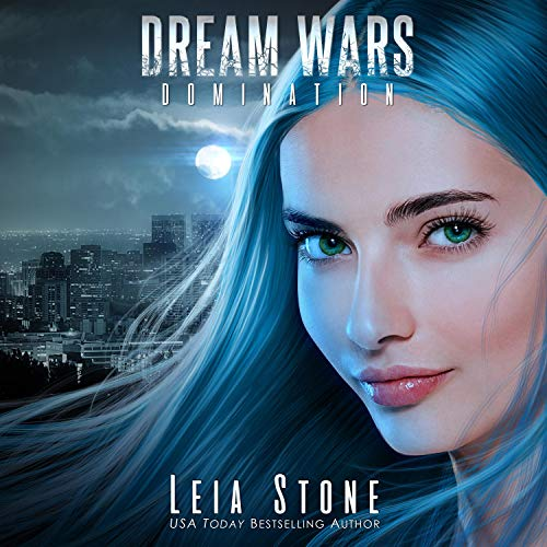 Dream Wars: Domination Audiobook By Leia Stone cover art