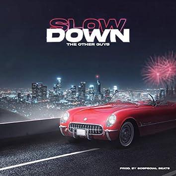Slow Down (feat. Lana)