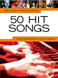 Really Easy Piano: 50 Hit Songs