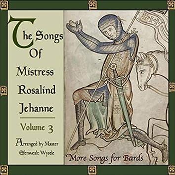 Songs of Rosalind Jehanne, Vol. 3