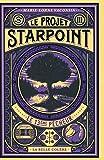 Le Projet Starpoint, Tome 3 - Le 13e pêcheur
