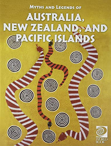 Famous Myths and Legends of Australia, New Zealand, and Pacific Islands