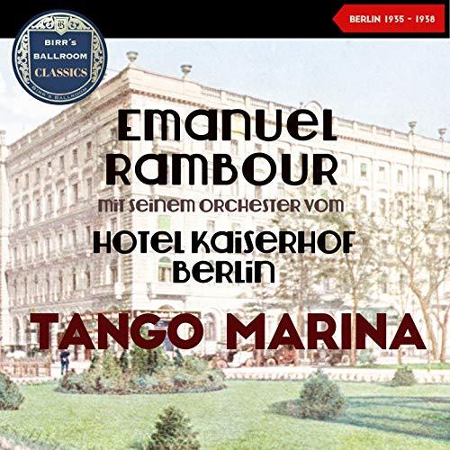 """Tango Marina (From Operetta: """"Melodie der Nacht')"""