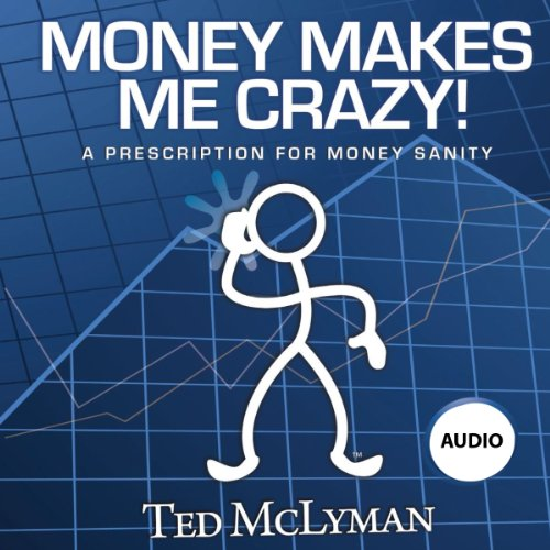 Money Makes Me Crazy! audiobook cover art