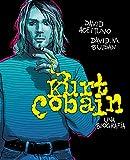 Kurt Cobain. Una biografía (Random Cómics)