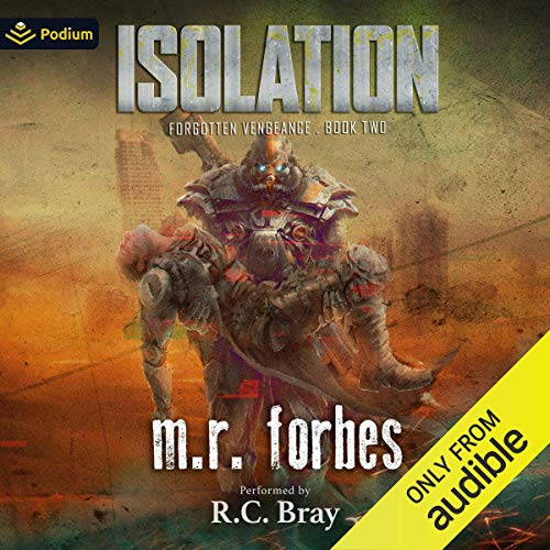 Isolation Audiobook By M.R. Forbes cover art