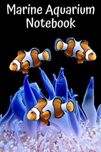 Marine Aquarium Notebook: Customized Reef Tank Aquarium Hobbyist Record...