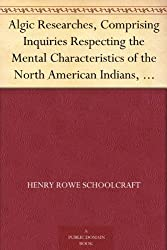 Cover of Henry Rowe Schoolcraft's Algic Researches