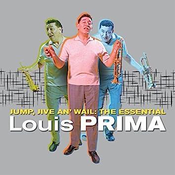 Jump, Jive An' Wail: The Essential