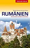 Reiseführer Rumänien: Zwischen Karpaten und Donau, Banat und Schwarzmeerküste (VLB Reihenkürzel:...