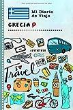 Grecia Mi Diario de Viaje: Libro de Registro de Viajes Guiado Infantil - Cuaderno de Recuerdos de Actividades en Vacaciones para Escribir, Dibujar, Afirmaciones de Gratitud para Niños y Niñas