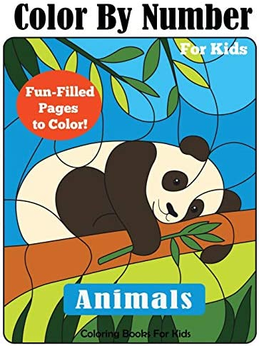 Color by Number for Kids Animals Coloring Activity Book Color by Number Books product image