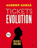 Tickets evolution (GASTRONOMÍA Y COCINA) (English Edition)