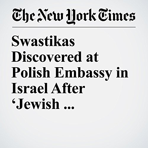 Swastikas Discovered at Polish Embassy in Israel After 'Jewish Perpetrators' Comment copertina