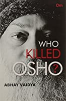 Who Killed Osho