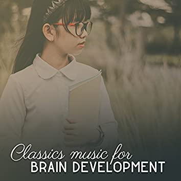 Classics Music for Brain Development – Baby Study Time, Study with Beethoven, Classical Music