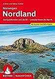 Nordland – Norwegen: Entlang des Kystriksveien und der E6 - Vom Lomsal-Visten bis Narvik. 63 Touren. Mit GPS-Tracks (Rother Wanderführer)