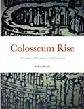 Colosseum Rise: The murder of the architect of the Colosseum