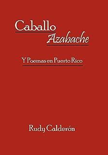 Caballo Azabache: Y Poemas en Puerto Rico (Spanish Edition)