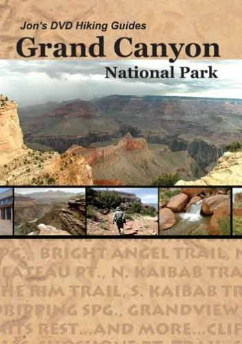 Jon's DVD Hiking Guides - Grand Canyon National Park