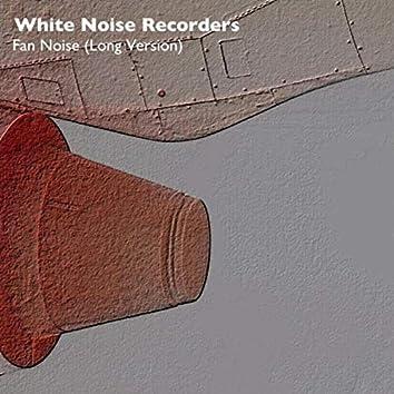Fan Noise (Long Version)