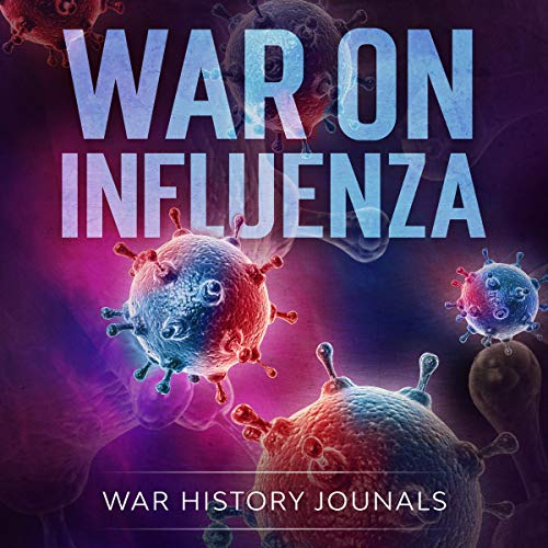 War on Influenza 1918  By  cover art