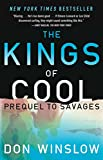 The Kings of Cool: A Prequel to Savages (English Edition)