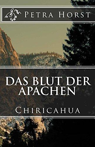 Das Blut der Apachen: Chiricahua