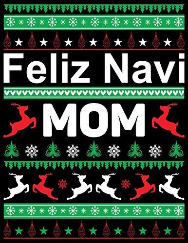 Feliz Navi Mom: Best Blank Lined Notebook Journal, Notebook Gift 110 pages 8.5 x 11'' Blank Lined Journal - ... - for Journalism, Notes, Composition Book